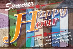 Happy Hour Highlighting the 'Creative District Development Plan' in Wilmington